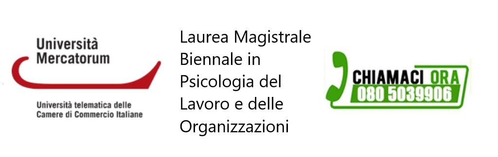 Laurea Magistrale Biennale in Psicologia del Lavoro e delle Organizzazioni
